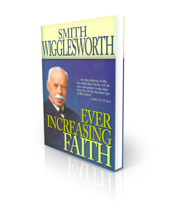 Ever-Increasing-Faith_Smith-Wigglesworth_1024x1024.png