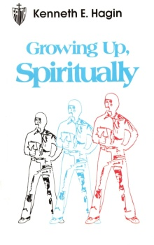 growing-up-spiritually-by-kenneth-hagin-1-638.jpg
